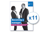 Buy 10 get the 11th free - Becoming a manager – The Manager Induction Standards workbook