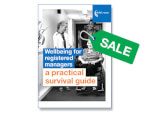 SALE: Wellbeing for registered managers: a practical survival guide