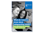 What do I need to know about adult safeguarding – key cards for front line care workers